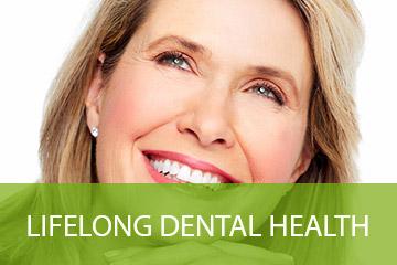 Lifelong Dental Health